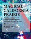Magical California Prairie Psychic Art Movement Landscape Photography with Inspirational Writings: (Art Therapy: Motivational Photography with Inspira