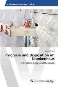 Prognose Und Disposition Im Krankenhaus