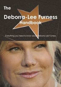 Deborra Lee Furness Handbook - Everything you need to know about Deborra Lee Furness
