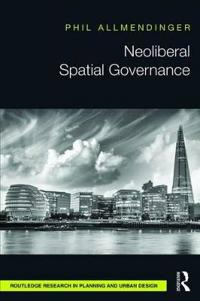 Neoliberal Spatial Governance