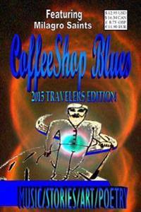 Coffeeshop Blues: 2015 Traveler's Edition