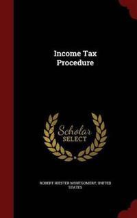 Income Tax Procedure