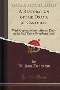 A Restoration of the Drama of Canticles