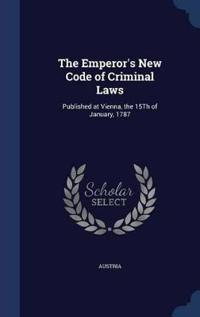 The Emperor's New Code of Criminal Laws