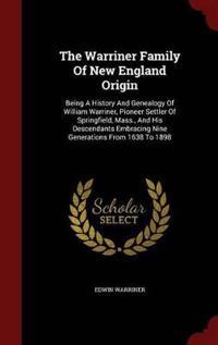 The Warriner Family of New England Origin