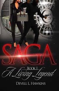 Saga: A Living Legend
