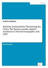 """Kritische, Kommentierte Ubersetzung Des Textes """"Iles Eparses, Paradis Originel,"""" Erschienen in National Geographic Aout 2009"""