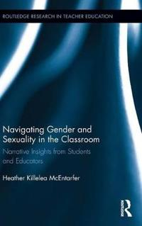 Navigating Gender and Sexuality in the Classroom
