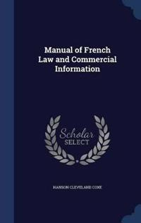 Manual of French Law and Commercial Information