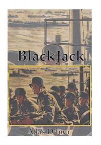 Blackjack: (Case Violet) Invasion 1941