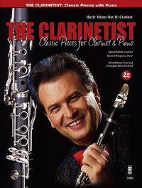 The Clarinetist - Classical Pieces for Clarinet and Piano: 2-CD Set with CD (Audio)