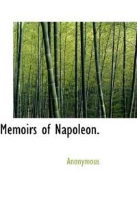 Memoirs of Napoleon.