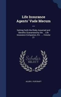Life Insurance Agents' Vade Mecum ...
