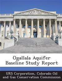 Ogallala Aquifer Baseline Study Report