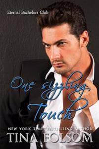 One Sizzling Touch (Eternal Bachelors Club #6)