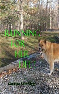 Running for Her Life