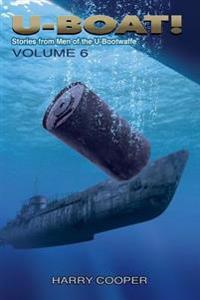 U-Boat! (Vol.VI)