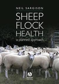 Sheep Flock Health: A Planned Approach