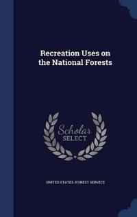Recreation Uses on the National Forests