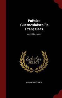 Poesies Guernesiaises Et Francaises