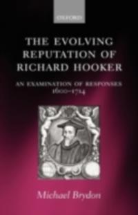 Evolving Reputation of Richard Hooker: An Examination of Responses, 1600-1714