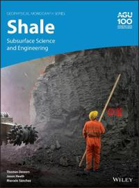 Subsurface Science and Engineering of Shale
