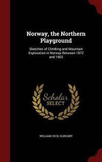 Norway, the Northern Playground