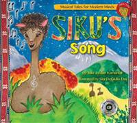 Siku's Song: Storybook from Musical Tales for Modern Minds