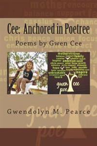 Cee: Anchored in Poetree