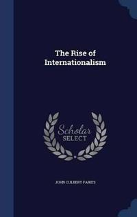 The Rise of Internationalism