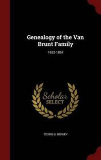 Genealogy of the Van Brunt Family