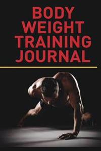 Body Weight Training Journal