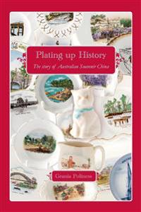 Plating Up History: The Story of Australian Souvenir China