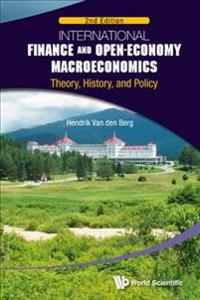 International Finance and Open-Economy Macroeconomics: Theory, History, and Policy (Second Edition)