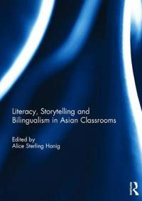 Literacy, Storytelling and Bilingualism in Asian Classrooms