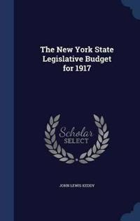 The New York State Legislative Budget for 1917