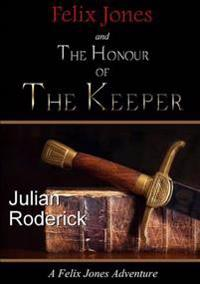 Felix Jones and the Honour of the Keeper