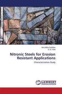Nitronic Steels for Erosion Resistant Applications