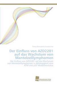 Der Einfluss Von Azd2281 Auf Das Wachstum Von Mantelzelllymphomen