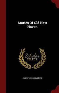 Stories of Old New Haven
