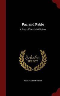 Paz and Pablo
