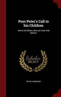 Poor Peter's Call to His Children
