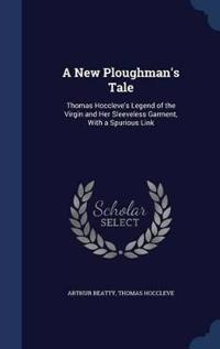 A New Ploughman's Tale