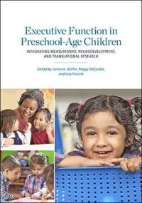 Executive Function in Preschool-Age Children