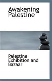 Awakening Palestine