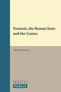 Nemesis, the Roman State, and the Games