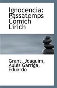 Ignocencia: Passatemps Comich Lirich