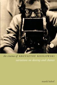 Cinema of Krzysztof Kieslowski