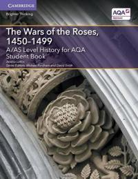 The Wars of the Roses 1450-1499