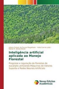 Inteligencia Artificial Aplicada Ao Manejo Florestal